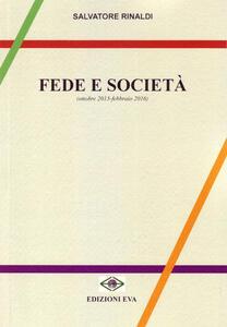 Fede e società (ottobre 2013-febbraio 2016)