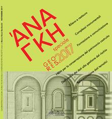 Warholgenova.it 'Ananke. Quadrimestrale di cultura, storia e tecniche della conservazione per il progetto. Speciale GeoRes 2017 Image