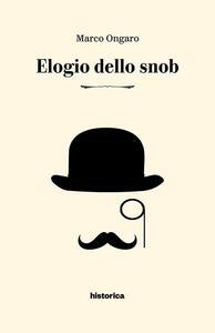 Elogio dello snob