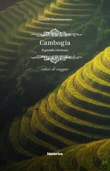 Cambogia. Il gioiello ritrovato