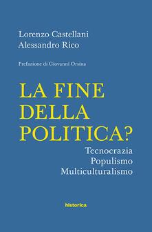 Fondazionesergioperlamusica.it La fine della politica? Tecnocrazia, populismo, multiculturalismo Image