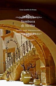 Sambuca di Sicilia. Tra mito, storia, letteratura e arte