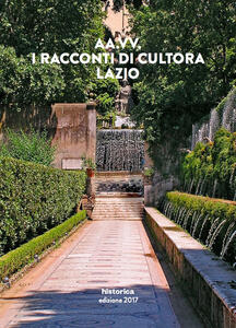 I racconti di Cultora 2017. Lazio