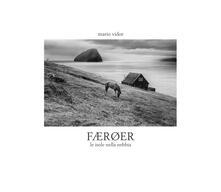 Filmarelalterita.it Færoer. Le isole nella nebbia. Ediz. italiana e inglese Image