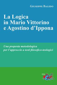 Voluntariadobaleares2014.es La logica in Mario Vittorino e Agostino d'Ippona. Una proposta metodologica per l'approccio a testi filosofico-teologici Image