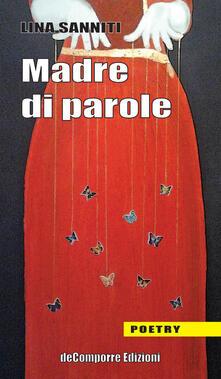 Madre di parole - Lina Sanniti - copertina