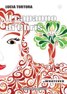 Il capanno di Chris - Lucia Tortora - copertina
