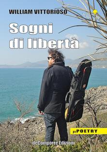 Sogni di libertà - William Vittorioso - copertina