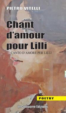 Chant d'amor pour Lilli-Canto d'amore per Lilli - Pietro Vitelli - copertina