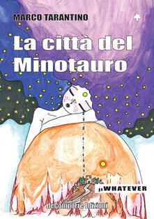 La città del Minotauro - Marco Tarantino - copertina