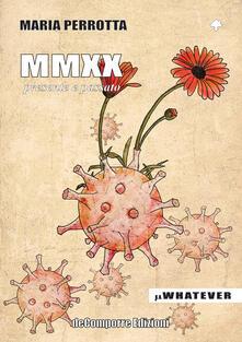 MMXX. Presente e passato - Maria Perrotta - copertina