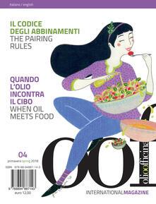 OOF international magazine (2018). Vol. 4: codice degli abbinamenti. Quando lolio incontra il cibo-The pairing rules. When oil meets food, Il..pdf