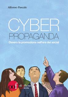 Cyber propaganda. Ovvero la promozione nellera dei social.pdf