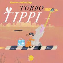 Listadelpopolo.it Turbo Tippi. Ediz. a colori Image