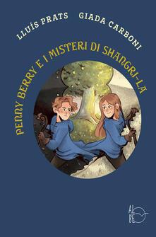 Penny Berry e i misteri di Shangri-La - Lluís Prats Martínez - copertina
