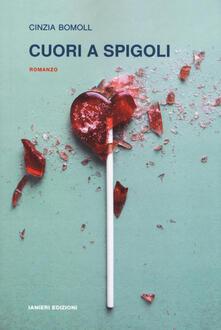 Cuori a spigoli - Cinzia Bomoll - copertina