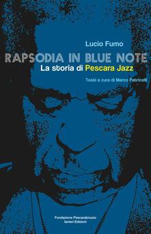 Nicocaradonna.it Rapsodia in blue note. La storia di Pescara Jazz Image