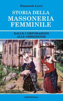 Antondemarirreguera.es Storia della massoneria femminile. Dalle corporazioni alle obbedienze Image