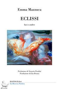 Eclissi. Luci e ombre