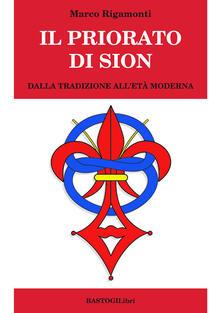 Camfeed.it Il priorato di Sion. Dalla tradizione all'età moderna Image