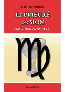 Le Prieuré de Sion. Una scienza sociale