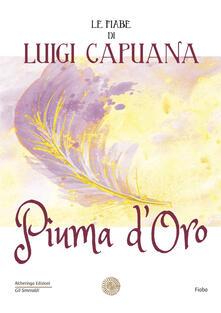 Daddyswing.es Piuma d'oro. Le fiabe di Luigi Capuana Image