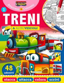 Treni e altri veicoli. Attaccami e colorami. Con adesivi.pdf