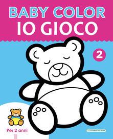 Chievoveronavalpo.it Io gioco. Baby color. Ediz. a colori Image