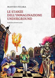 Voluntariadobaleares2014.es Le stanze dell'immaginazione underground Image