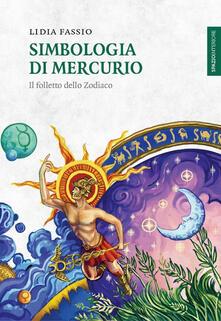 Fondazionesergioperlamusica.it Simbologia di Mercurio. Il folletto dello Zodiaco Image
