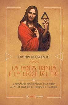 Premioquesti.it La Santa Trinità e la legge del tre. Il dinamismo trasformativo della Trinità alle luce delle idee di J. Böhme e G.I. Gurdjieff Image
