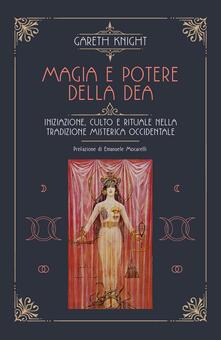 Adiaphora.it Magia e potere della Dea. Iniziazione, culto e rituale della tradizione misterica occidentale Image