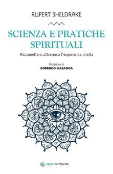 Scienza e pratiche spirituali. Riconnettersi attraverso lesperienza diretta.pdf
