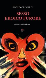 Libro Sesso eroico furore Paolo Crimaldi