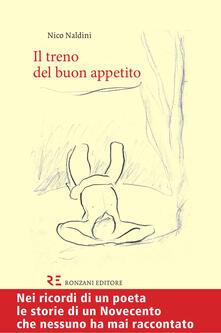 Il treno del buon appetito - Nico Naldini - copertina