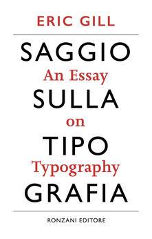 Filippodegasperi.it Saggio sulla tipografia-An essay on typography. Ediz. illustrata Image