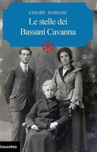 Le stelle dei Bassani Cavanna