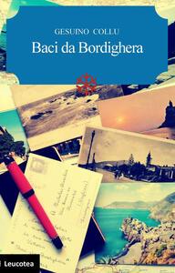 Baci da Bordighera - Gesuino Collu - copertina