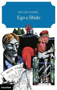 Ego e libido - Daniel Pee Gee - copertina