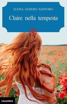 Claire nella tempesta - Elena Genero Santoro - copertina