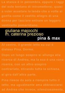 Pina & Max - Giuliana Majocchi,Maria Caterina Prezioso - copertina