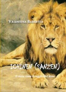 Ichinen (sanzen). Il cuore come il ruggito del leone