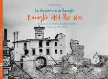 Camfeed.it Bavaglio and the war. The adventures of Bavaglio. Ediz. illustrata Image
