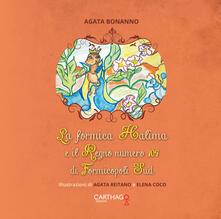 Vitalitart.it La formica Halima e il Regno numero 109 di Formicopoli Sud Image