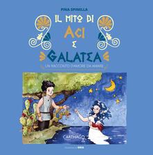 Il mito di Aci e Galatea - Pina Spinella - copertina