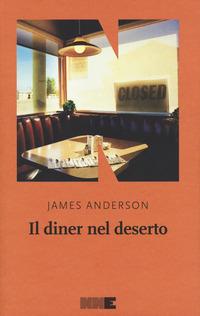 Il Il diner nel deserto. La serie del deserto. Vol. 1