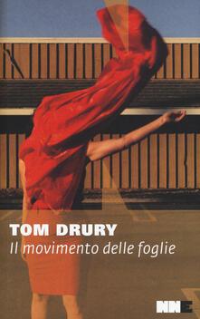 Il movimento delle foglie - Tom Drury - copertina