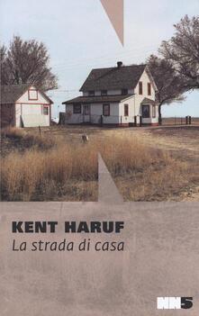 La strada di casa - Kent Haruf - copertina