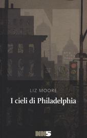 Copertina  I cieli di Philadelphia