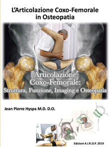 L articolazione coxo-femorale in osteopatia. Articolazione coxo-femorale: struttura, funzione, imaging e osteopatia.pdf